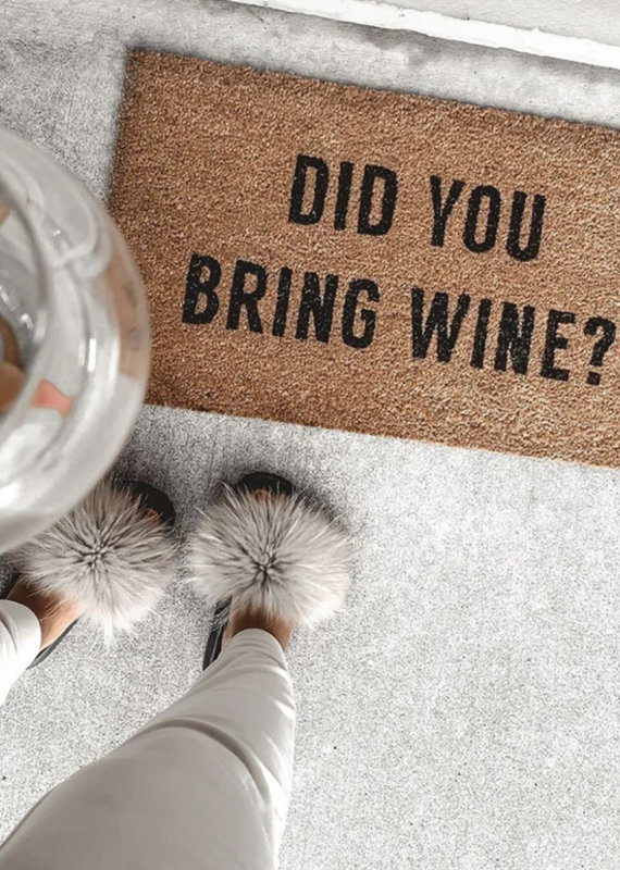 Indaba Trading Co. Did You Bring Wine Doormat