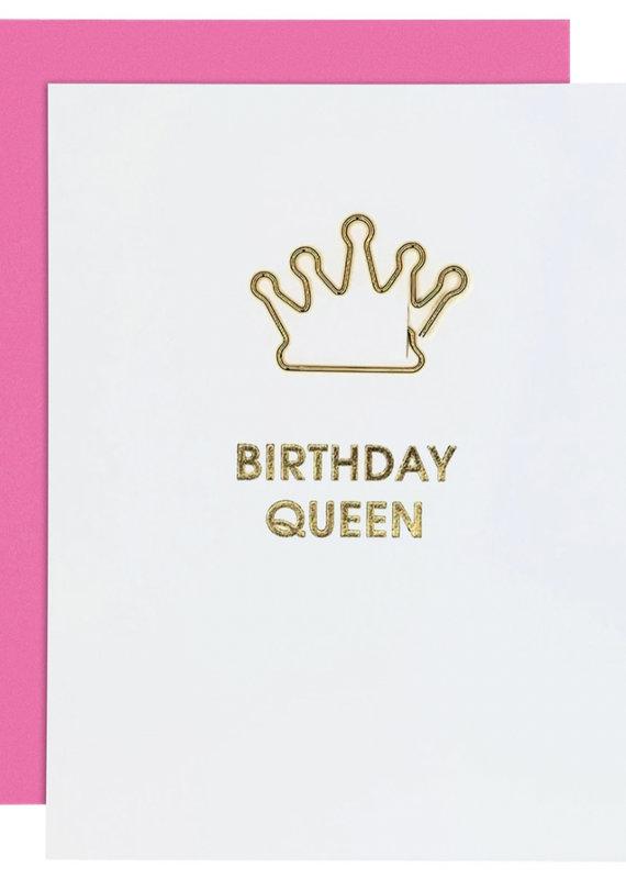 Chez Gagne Birthday Queen Card