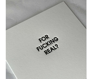 For F***ing Real Card