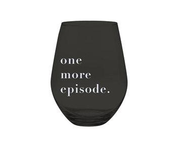 One More Episode, 30oz