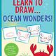 Learn to Draw Ocean Wonders