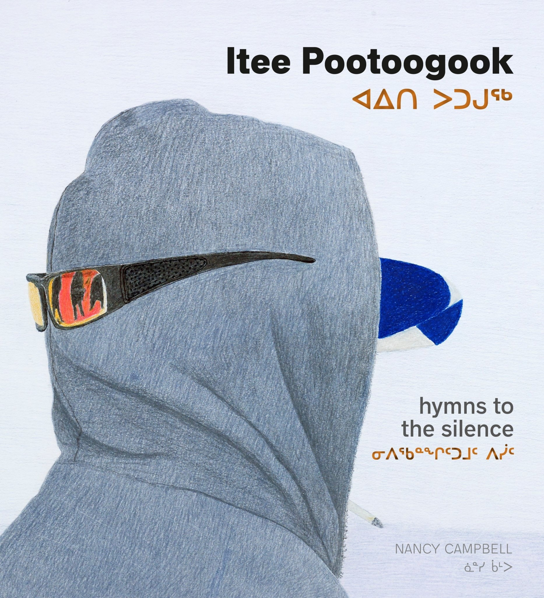Itee Pootoogook - Hymns to the Silence