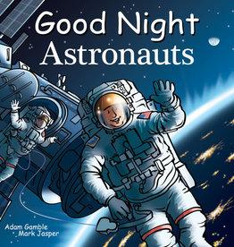 Good Night Books Good Night Astronauts