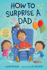Jean Reagan How to Surprise a Dad