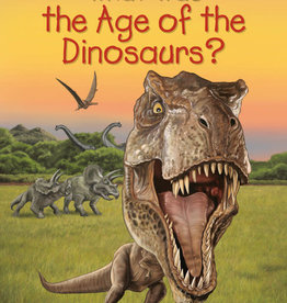 Who HQ What Was the Age of the Dinosaurs