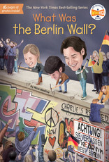 Who HQ What Was the Berlin Wall?