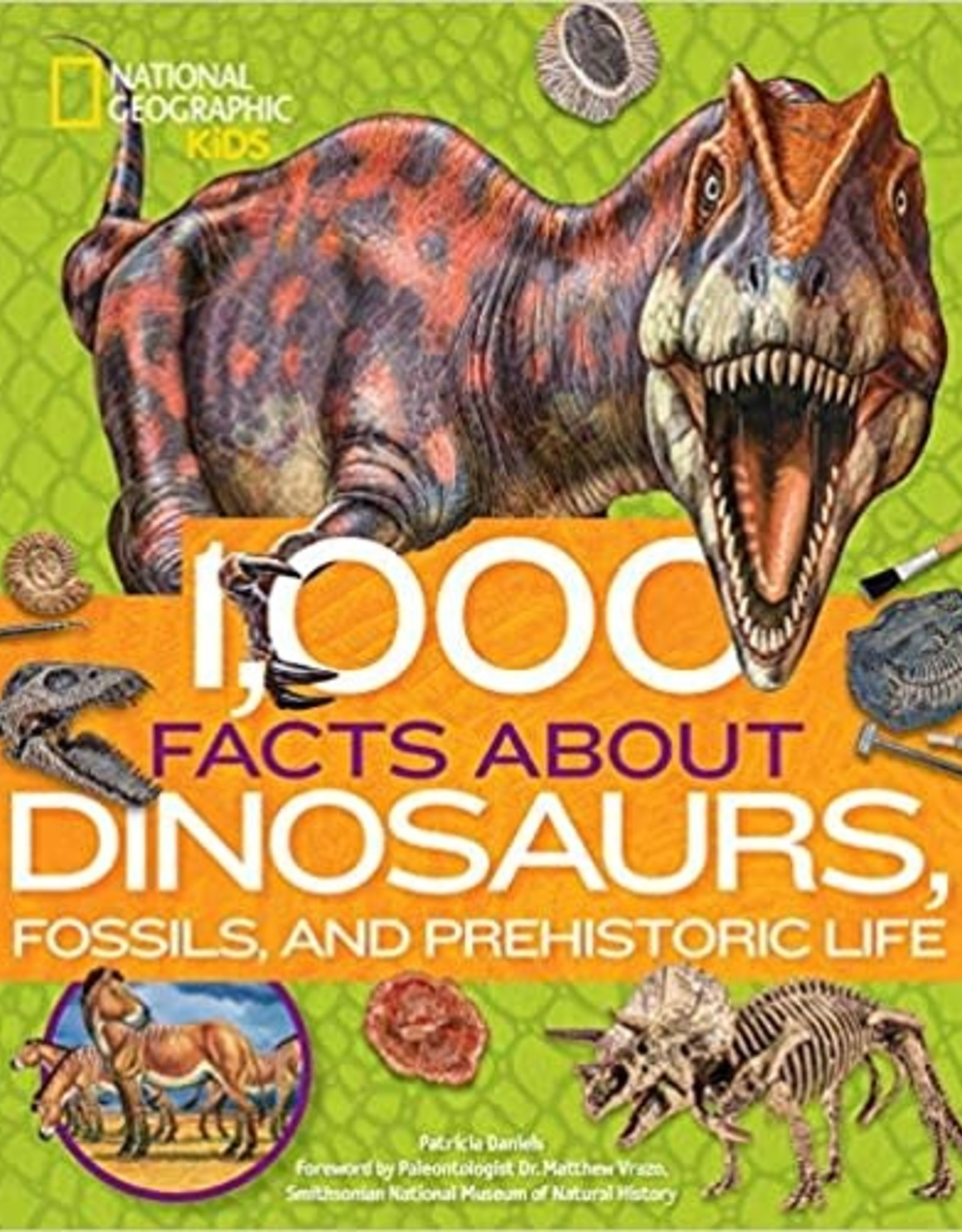 National Geographic Kids (NGK) NGK 1000 Facts About Dinos Fossils Prehistoric Life