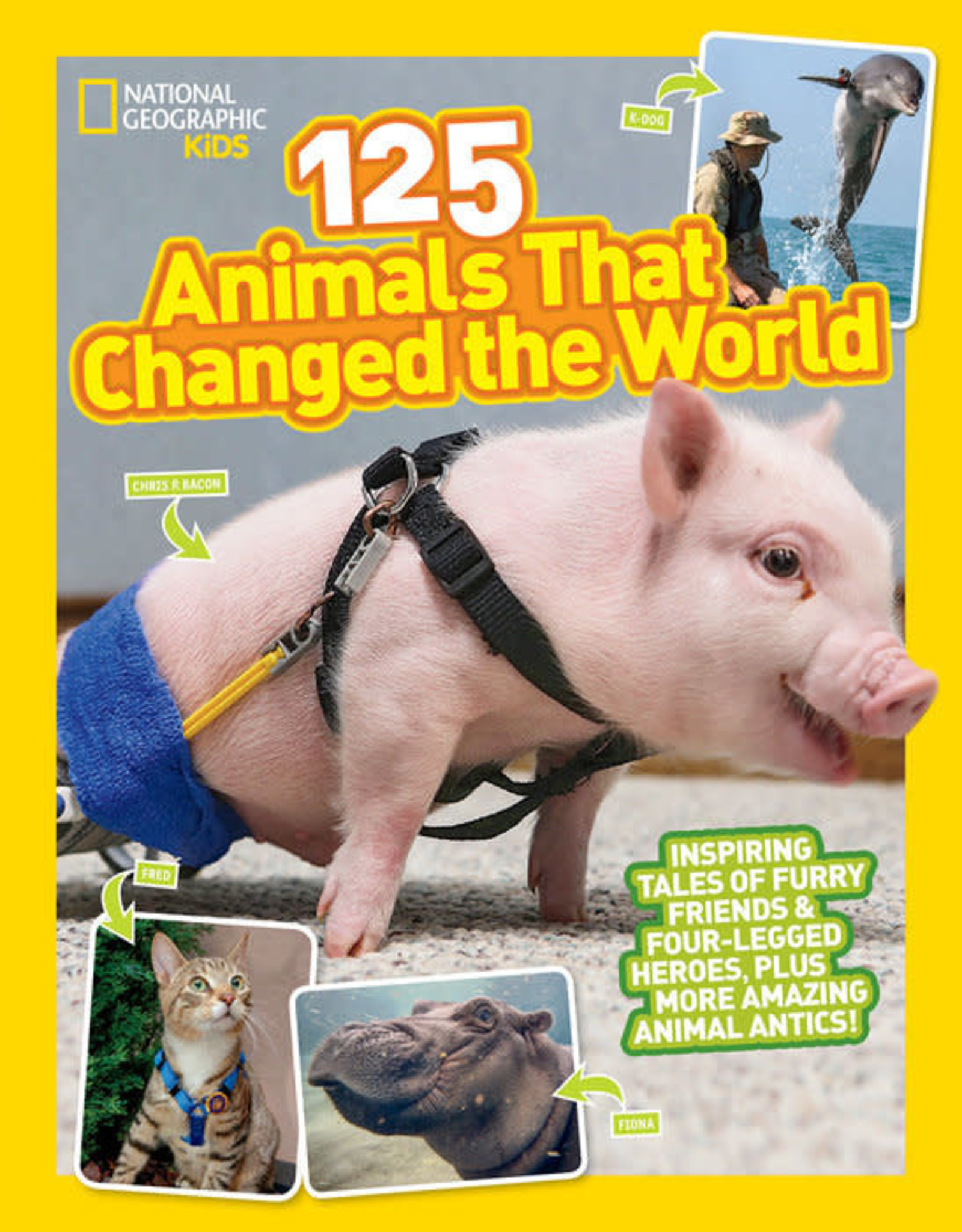 National Geographic Kids (NGK) NGK 125 Animals That Changed the World