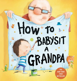 Jean Reagan How to Babysit a Grandpa