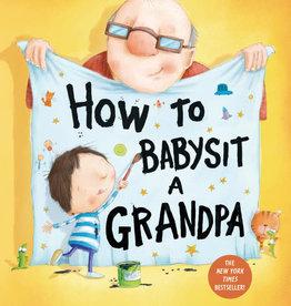 Jean Reagan How to Babysit a Grandpa