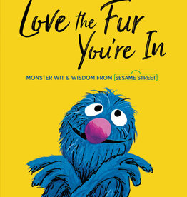Sesame Street Love the Fur You Are In Grover