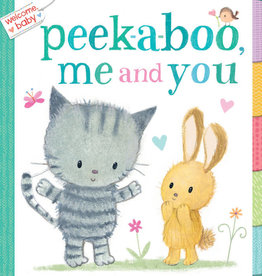 Welcome Baby Peek-A-Boo Me and You