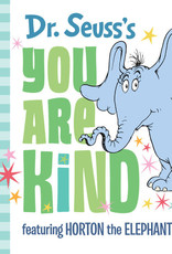 Dr. Seuss Dr. Seuss's You Are Kind