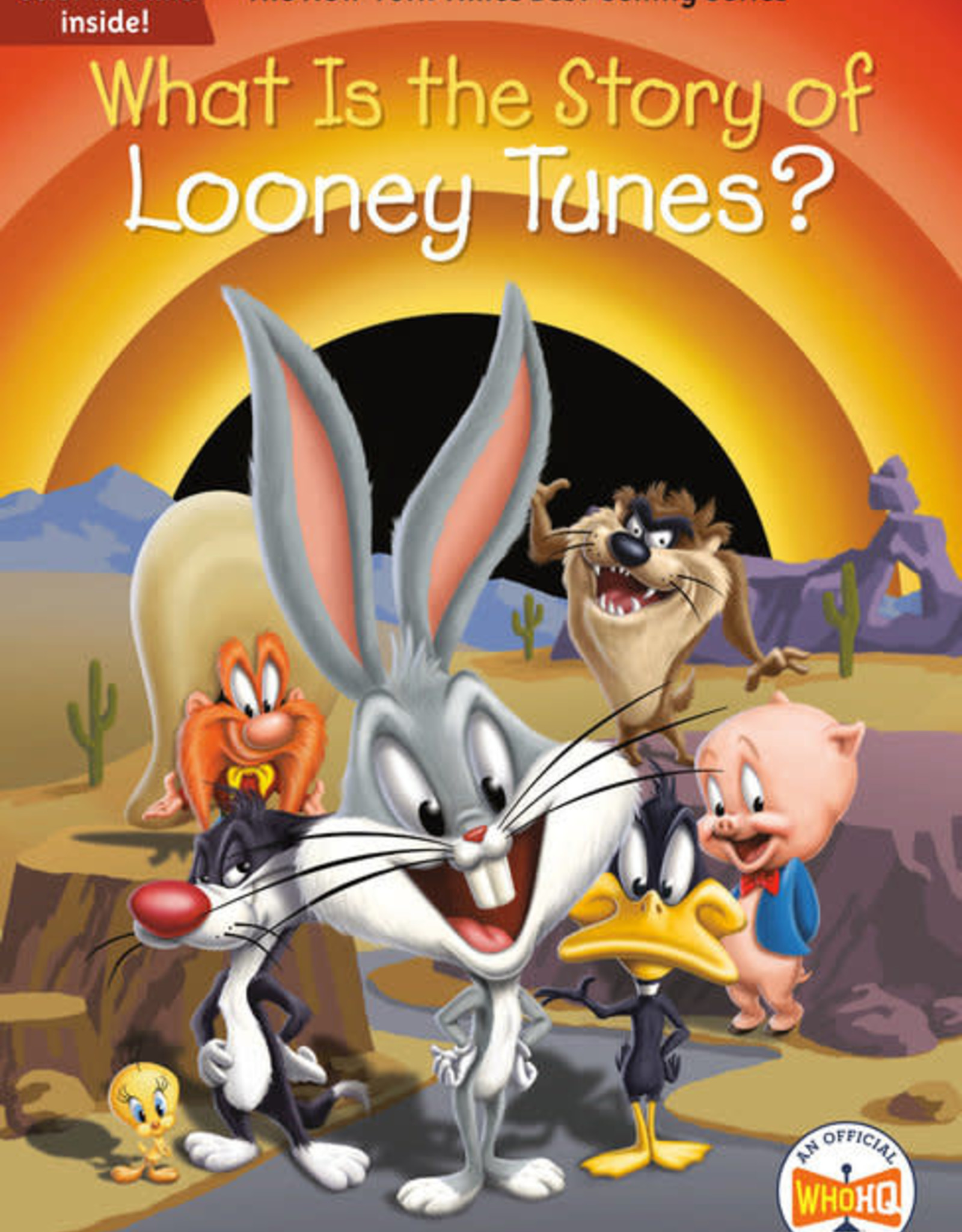 Who HQ What is the Story of Looney Tunes