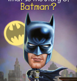 Who HQ What is the Story of Batman