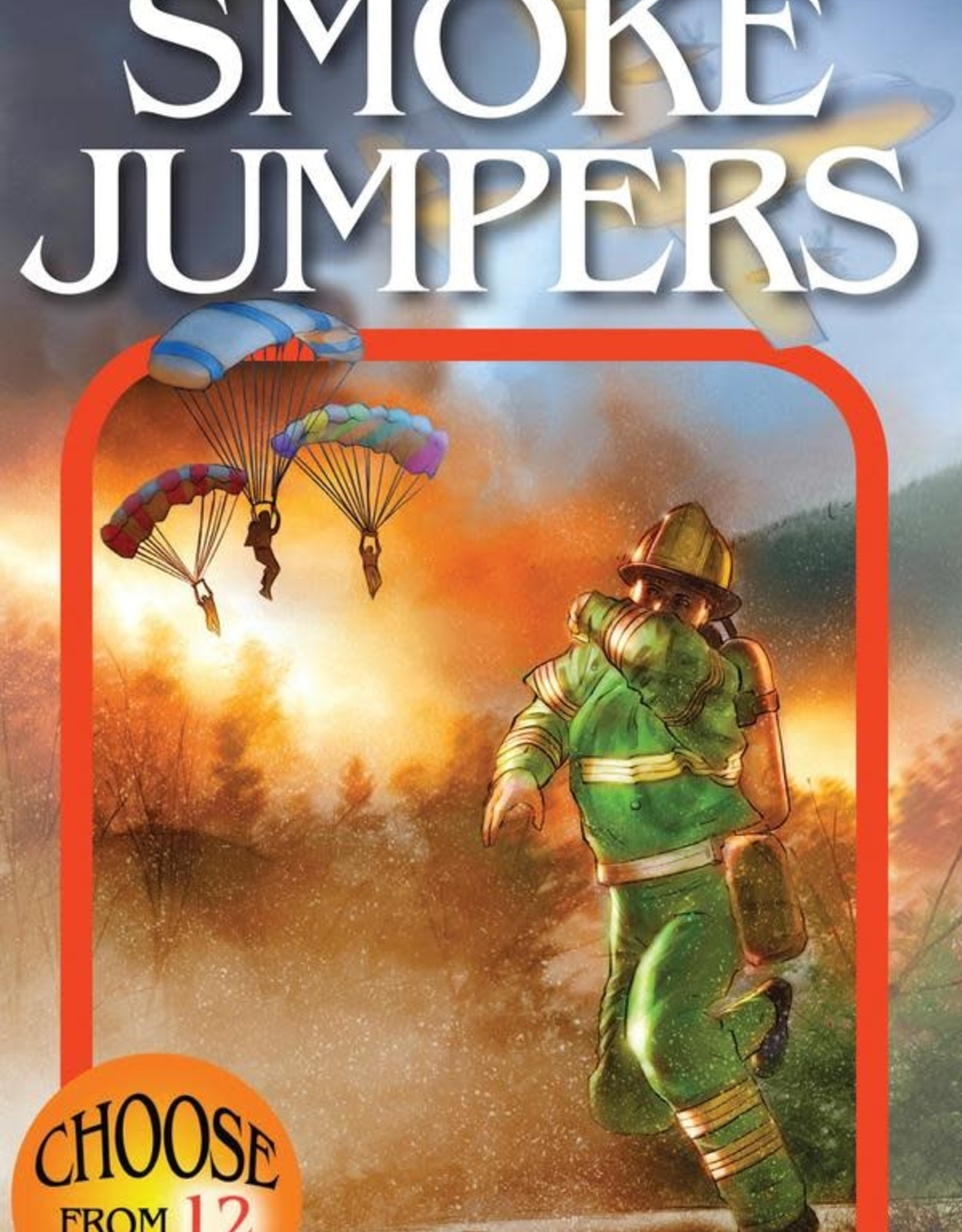 Choose Your Own Adventure CYOA Smoke Jumpers