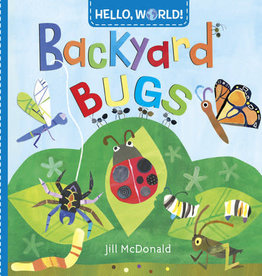 Hello World Books Hello World Backyard Bugs