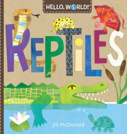 Hello World Books Hello World Reptiles