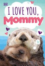 Penguin Random House I Love You Mommy