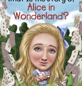 Who HQ What is the Story of Alice in Wonderland
