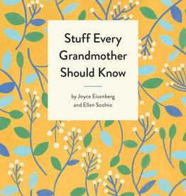 Stuff You Should Know Stuff Every Grandmother Should Know