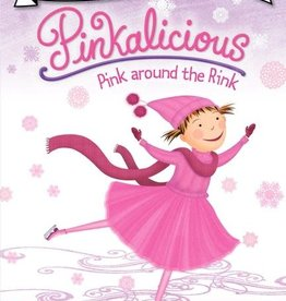 I Can Read! Pinkalicious Pink Around the Rink