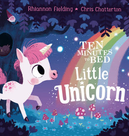 Ten Minutes To Bed 10 Minutes Little Unicorn