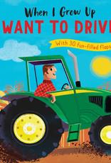 Penguin Random House When I Grow Up I Want to Drive