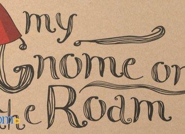 Gnome on the Roam