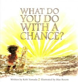 What Do You Do With A Chance? - Kobi Yamada