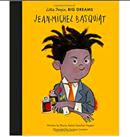 Little People, Big Dreams - Jean-Michel Basquiat