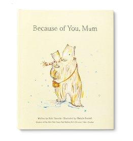 Because Of You Mum
