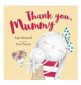 Thank You Mummy - Kate Bucknell