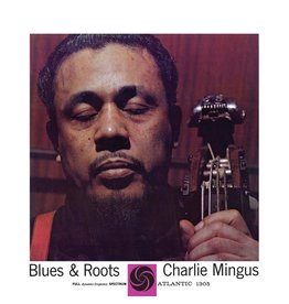 Charles Mingus - Blues & Roots (Mono)