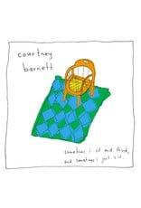Courtney Barnett - Sometimes I Just Sit & Think & Sometimes I Just Sit