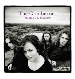 Cranberries - Dreams : The Collection (Best Of The Cranberries)