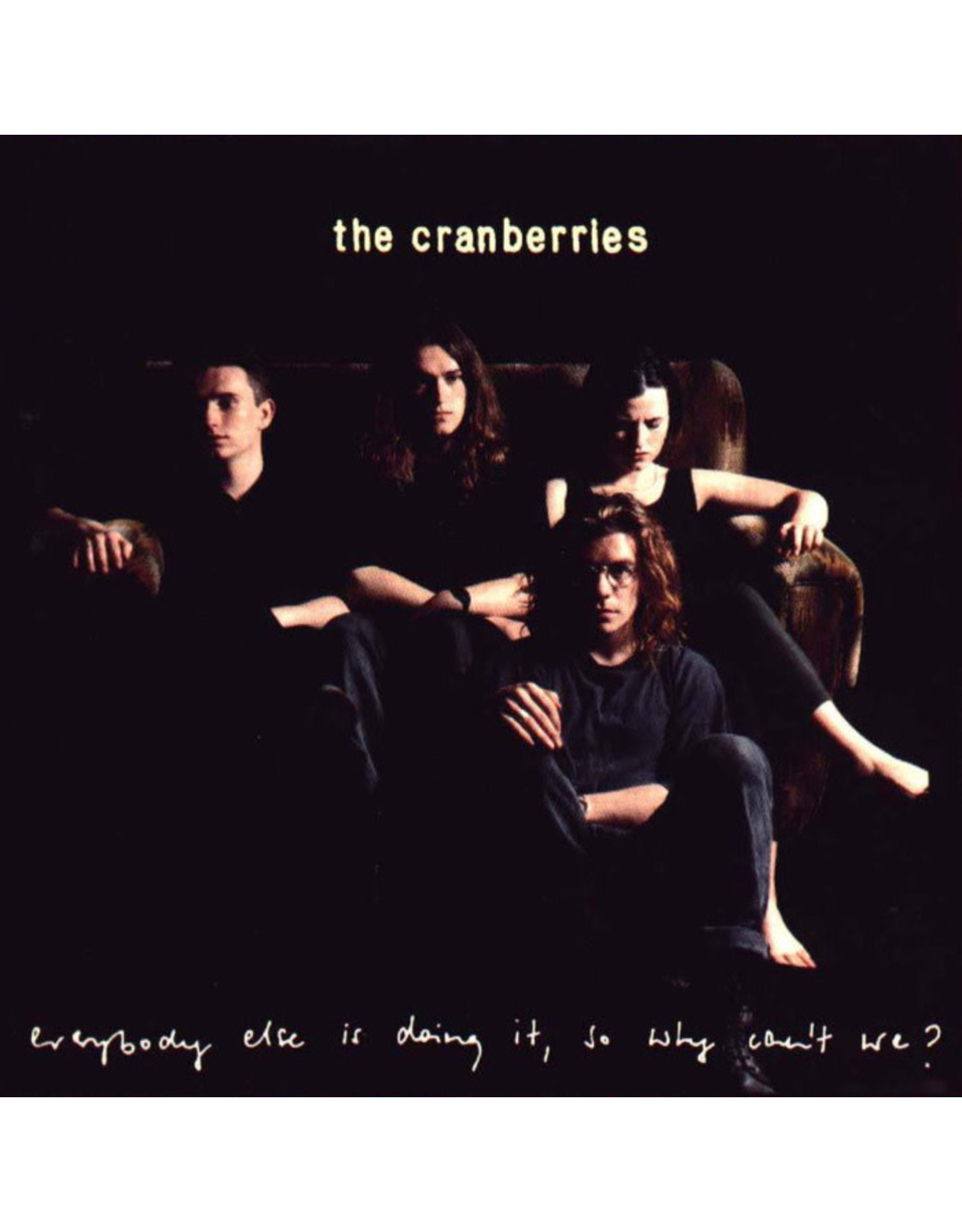 Cranberries - Everybody Else Is Doing It, Why Can't We?