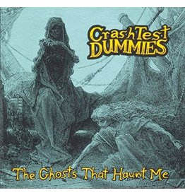 Crash Test Dummies - The Ghosts That Haunt Me