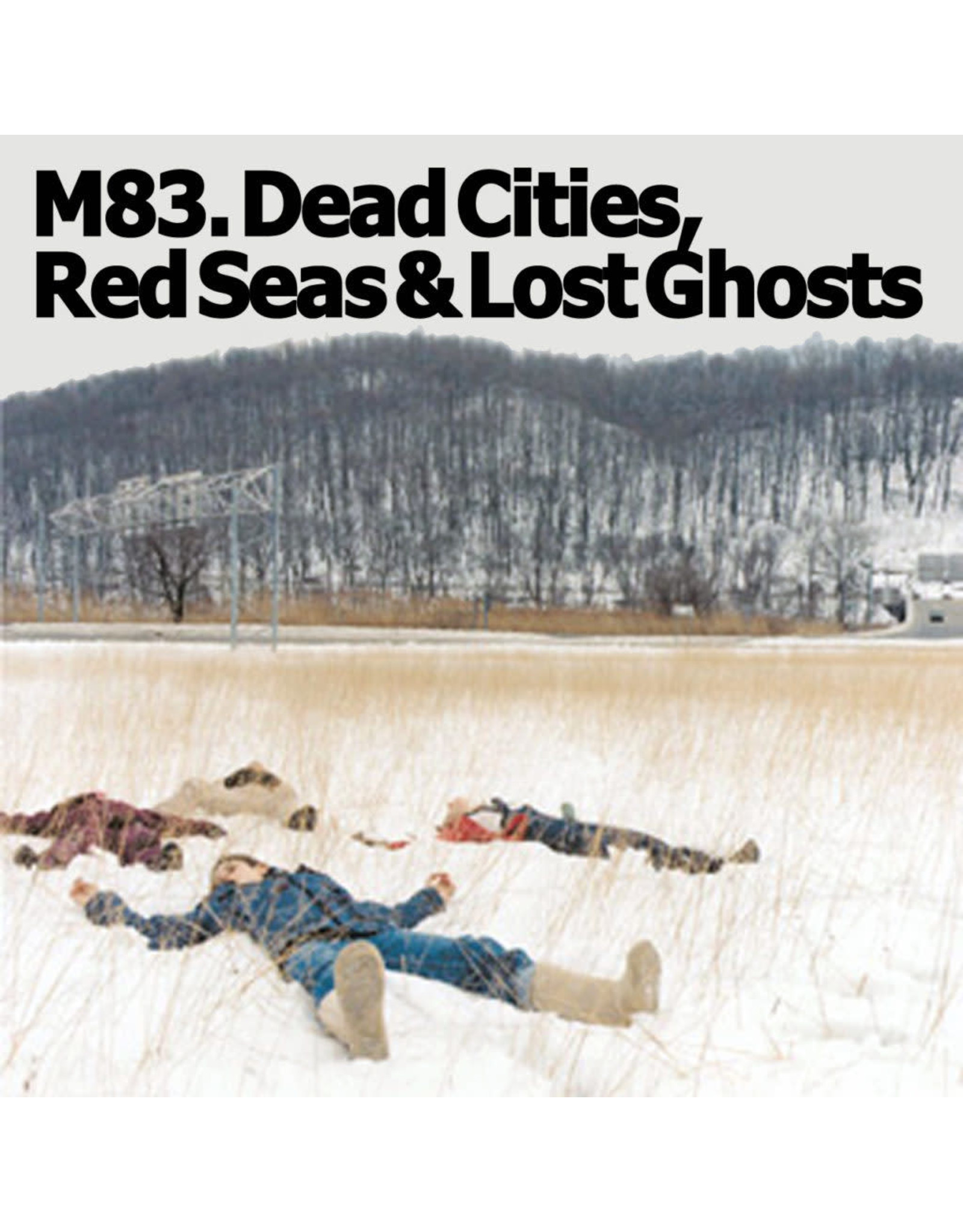 M83 - Dead Cities, Red Seas and Lost Ghosts