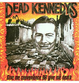 Dead Kennedys - Give Me Convienence or Give Me Death