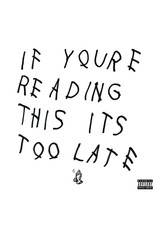 Drake - If You're Reading This Its Too Late