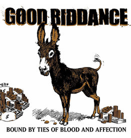 Good Riddance - Bound By The Ties of Blood & Affection