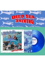 Bananarama - Deep Sea Skiving (Blue Vinyl)