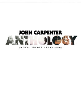 John Carpenter - John Carpenter Anthology (Movie Themes 74-98)