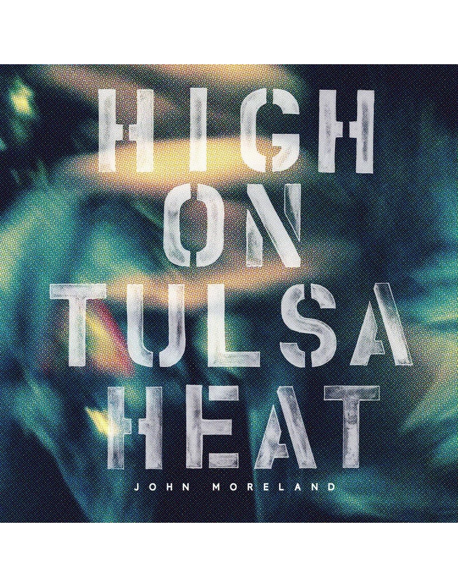 John Moreland - High On Tulsa Heat