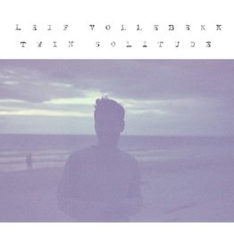 Leif Vollebekk - Twin Solitude