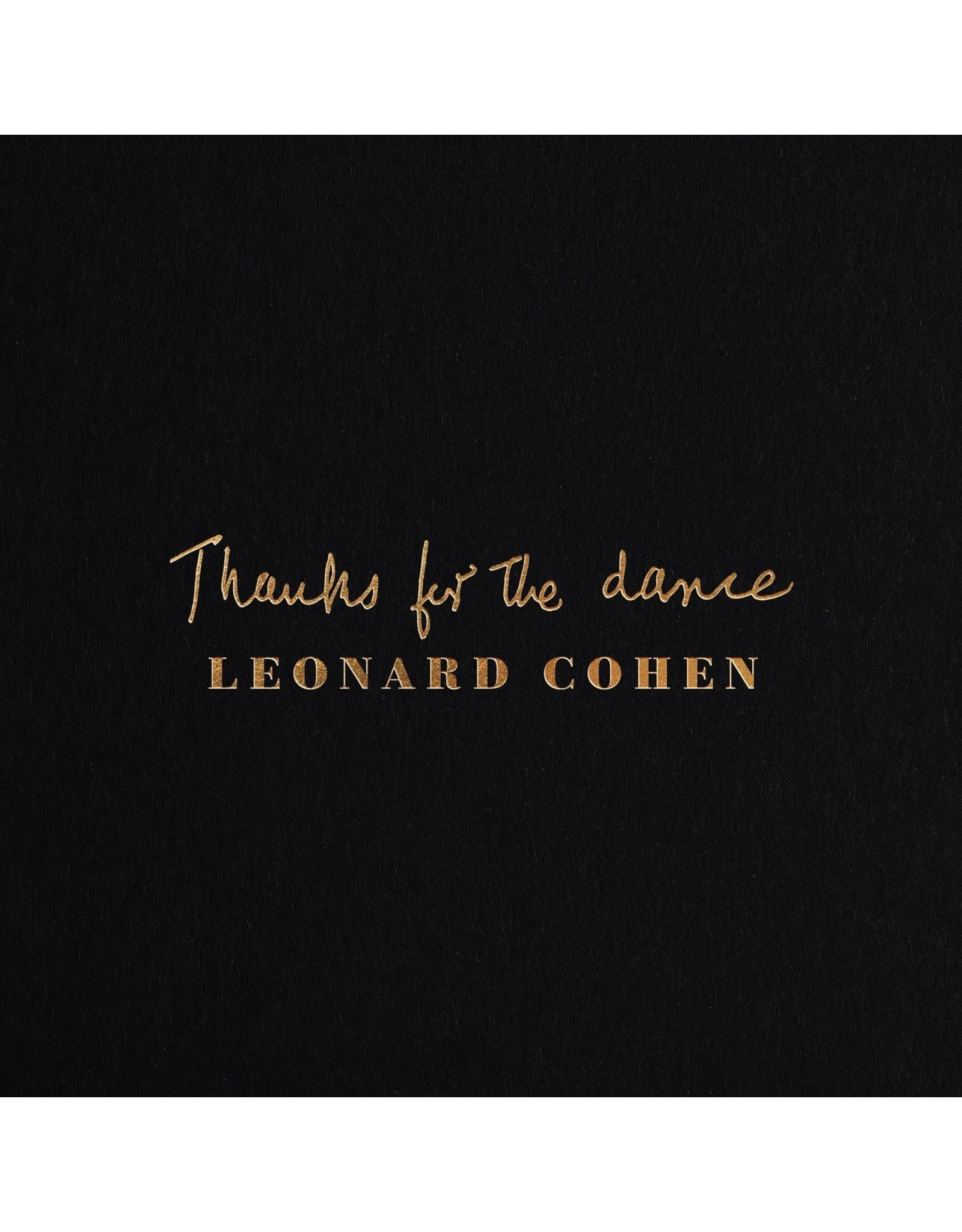 Leonard Cohen - Thanks For The Dance (The Final Sessions)