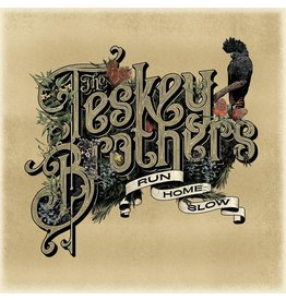 Teskey Brothers - Run Home Slow