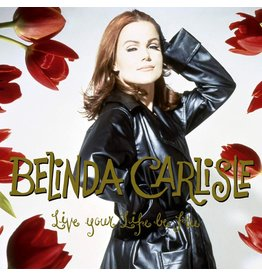 Belinda Carlisle - Live Your Life Be Free (Red Vinyl)