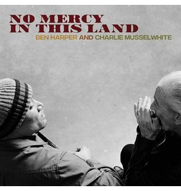 Ben Harper/ Charlie Musselwhite - No Mercy In This Land